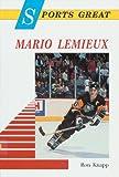 Sports Great Mario Lemieux, Ron Knapp, 0894905961