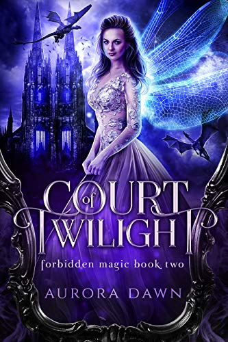 Court of Twilight: An Epic Reverse Harem Paranormal Fantasy (Forbidden Magic Book 3)