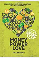 Money Power Love: A Novel - Large Print Edition