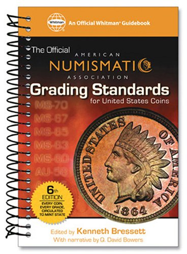 The Official American Numismatic Association Grading Standards for United States Coins by Whitman Pub Llc