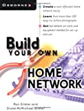 img - for Build Your Own Home Network book / textbook / text book
