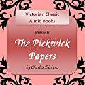 The Pickwick Papers Audiobook by Charles Dickens Narrated by Tadhg Hynes