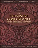 img - for Exhaustive Concordance to the Greek New Testament, The book / textbook / text book