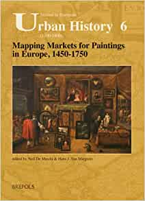 Amazon.com: Mapping Markets for Paintings in Europe, 1450