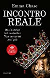Incontro reale (Royal Series Vol. 2) (Italian Edition)
