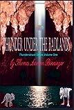 Thunder under the Badlands, Thomas Lawson Binninger, 1450553419