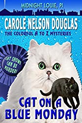 Cat on a Blue Monday (A Midnight Louie Mystery Book 3)