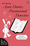 Introducing Aunt Dimity, Paranormal Detective, Nancy Atherton, 0143116061