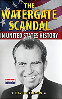 Book The Watergate Scandal in United States History