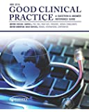 Good Clinical Practice: A Question & Answer Reference Guide, May 2014