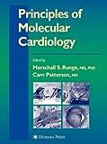 Principles of Molecular Cardiology 9781588292018