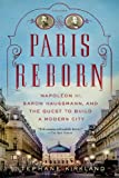Paris Reborn, Stephane Kirkland, 1250042682