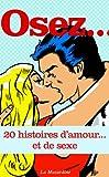 Image de Osez 20 histoires d'amour… et de sexe (Osez 20 histoires de sexe) (French Edition)