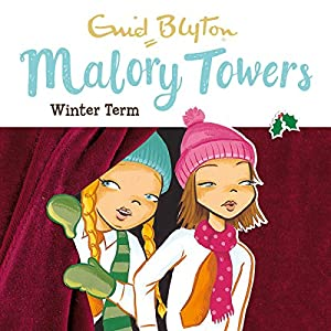 Malory Towers: Winter Term Audiobook