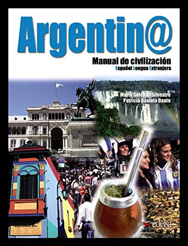 Argentina manual de civilizacion - libro+cd audio (Spanish Edition) by Edelsa