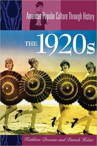 Amazon Com The 1920s American Popular Culture Through History
