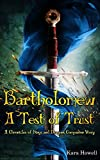 Bartholomew A Test of Trust: A Chronicles of Kings and Dragons Companion Story