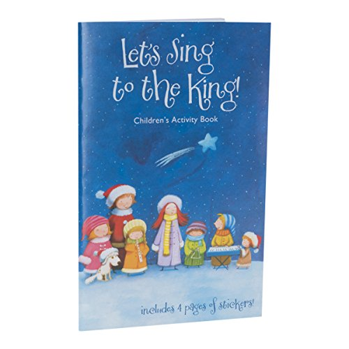 (DaySpring Inspirational Christmas Let's Sing to The King 16 Page Fun Activity Book with Four Pages of Stickers (40955))