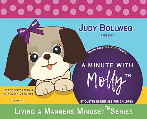 A Minute with Molly: Etiquette Essentials for Children (Living a Manners Mindset Series)