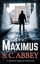 Maximus: A Harvey Nolan Thriller, Book 1 (Harvey Nolan Mystery Thriller Series)