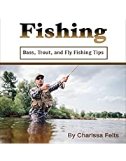 Fishing: Bass, Trout, and Fly Fishing Tips