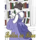 Belles in Blue: The Coloring Book