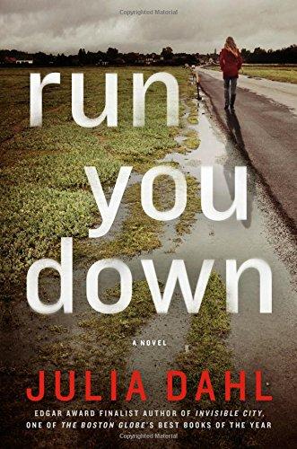 Run You Down: A Novel (Rebekah Roberts Novels)