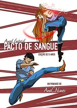 Angel Gabriel - Pacto de Sangue: Edição Especial de 5º aniversário por [Nunes, Ana C.]
