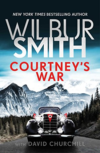 Courtney's War (The Courtney Series: The Assegai Trilogy Book 3)