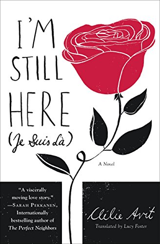 I'm Still Here (Je Suis Là) by [Avit, Clélie]