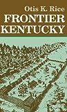 img - for Frontier Kentucky book / textbook / text book