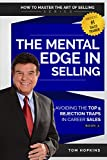 The Mental Edge in Selling: Avoiding the Top 5 Rejection Traps in Career Sales (How to Master the Art of Selling Book 2)