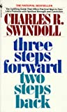 Three Steps Forward, Two Steps Back, Charles R. Swindoll, 0553273345