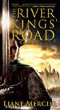 The River Kings' Road, Liane Merciel, 1439159157