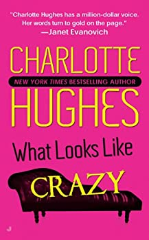 What Looks Like Crazy 0515144231 Book Cover