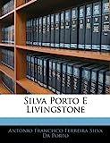 Silva Porto E Livingstone, António Francisco Ferreira Si Da Porto, 1141084554