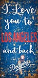 Fan Creations MLB Los Angeles Dodgers I Love You to Signlos Angeles Dodgers I Love You to Sign, Team, One Sizes