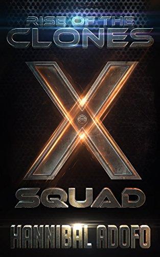 Amazon com: X-Squad Rise of the Clones (The Mods & Mayhem Series