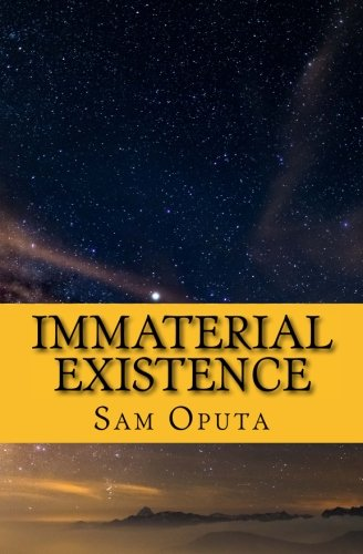 Immaterial Existence: No Map To Reality