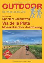 Spanien: Jakobsweg Via de la Plata: Mozarabischer Jakobsweg