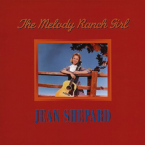 The Melody Ranch Girl by Shepard, Jean