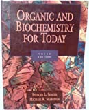 Organic and Biochemistry for Today, Spencer L. Seager and Michael R. Slabaugh, 0314216278