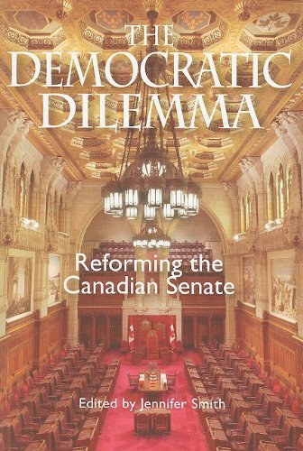 The Democratic Dilemma: Reforming the Canadian Senate (Queen's Policy Studies Series)