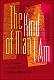 The Kind of Man I Am: Jazzmasculinity and the World of Charles Mingus Jr. (Music/Culture)