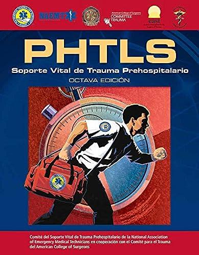 phtls spanish soporte vital de trauma prehospitalario octava rh amazon com Phtls Tips Phtls Military Edition