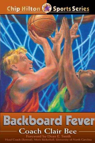 Backboard Fever (Chip Hilton Sports Series)