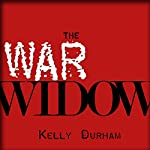 The War Widow: A World War II Thriller | William Kelly Durham
