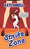 Strike Zone, Kate Angell, 0505527081