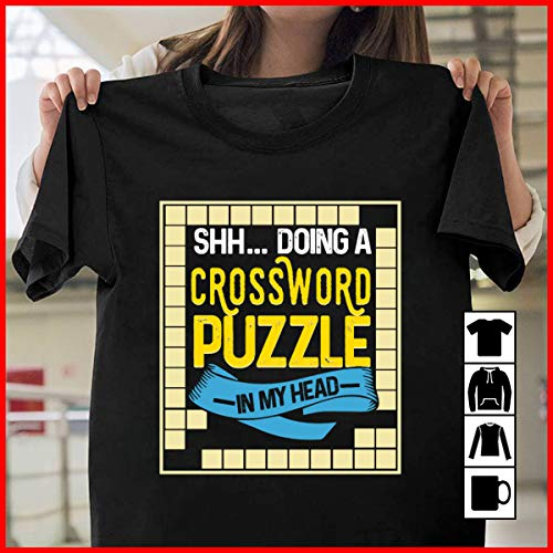 Puzzles Doing A Crossword Puzzle In My Head Perfect Gift T-Shirt cross T Shirt Long Sleeve Sweatshirt Hoodie Youth ()
