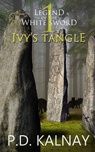 Ivy's Tangle (Legend of the White Sword Book 1)